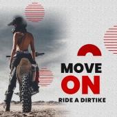 Move On, Ride a dirtbike...   #dirtbike #pitbike #motocross #cross #ATV #quad #quadenfant #moto
